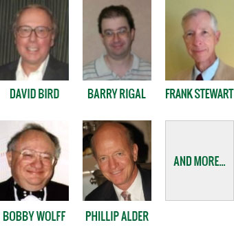 David Bird, Barry Rigal, Frank Stewart, Bobby Wolff, Phillip Alder, and more...
